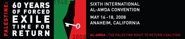 Al-Awda 6th Convention - 60th Year of Al-Nakba